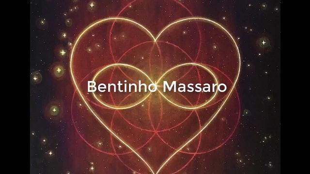 Becoming Infinite Being of Love Light Meditation -  Bentinho Massaro