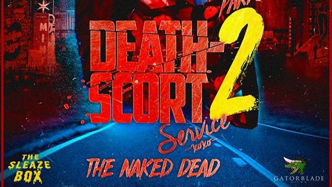 Death-Scort Service Part 2: The Naked Dead