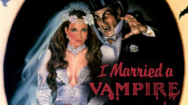 I Married A Vampire
