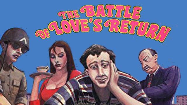 Battle Of Loves Return