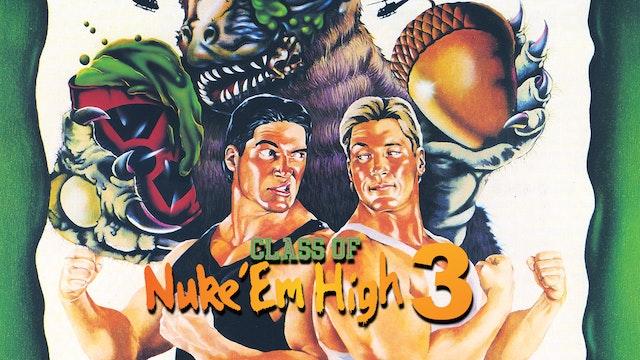 Class Of Nuke 'Em High Part 3: The Go...