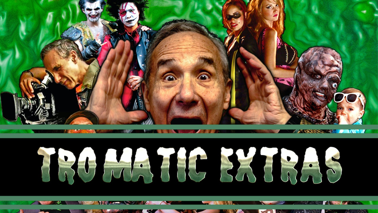 Tromatic Extras Blurred