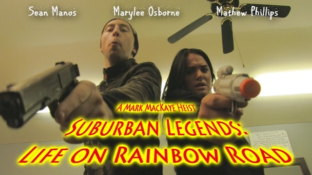 Suburban Legends: Life on Rainbow Road