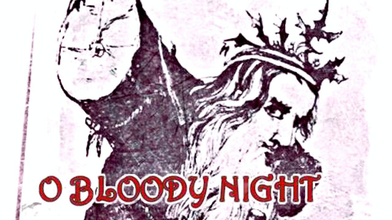 O' Bloody Night