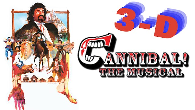 CANNIBAL! THE MUSICAL 3D
