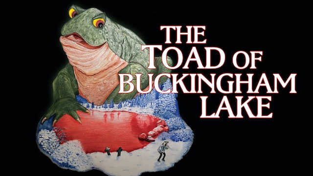 The Toad Of Buckingham Lake