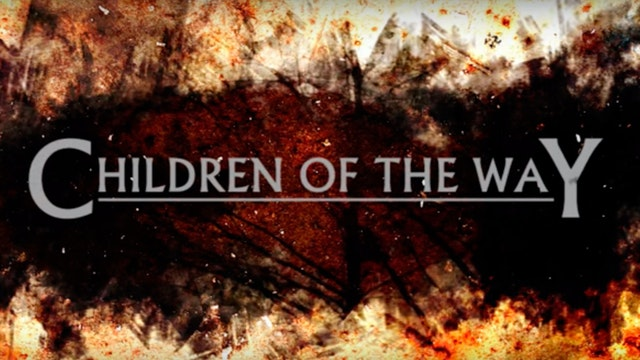 Children Of The Way