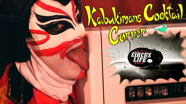 Kabukiman's Cocktail Corner: Episode  3