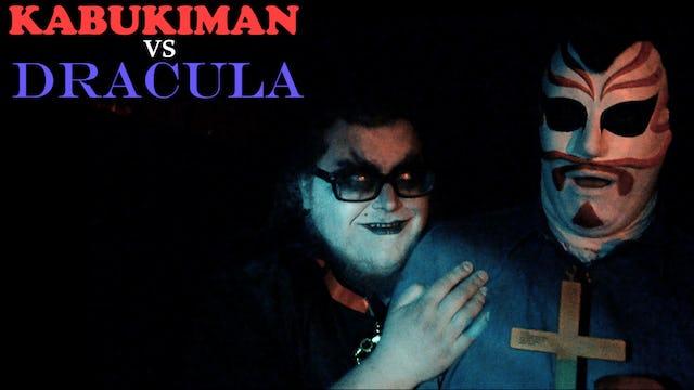 Kabukimans Cocktail Special #4 KABUKIMAN v DRACULA