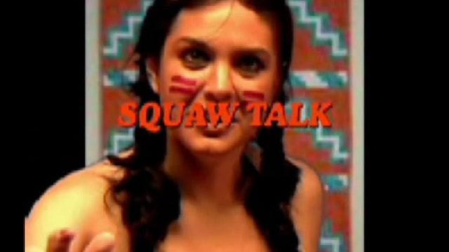 Squaw Talk