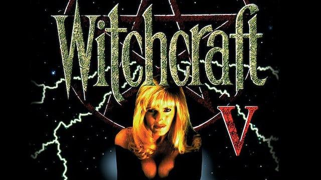 Witchcraft 5