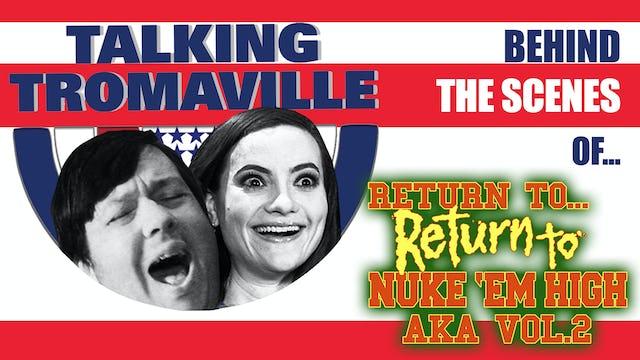 "Behind the Scenes of ""Talking Tromaville"""