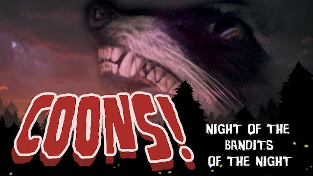 Coons: Night of The Bandits of The Night