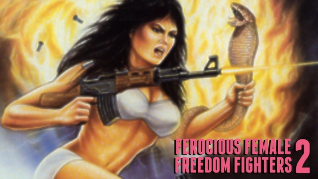 Ferocious Female Freedom Fighters 2