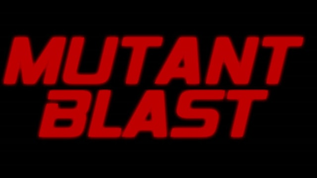 Mutant Blast - Trailer