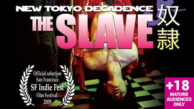 New Tokyo Decadence: The Slave