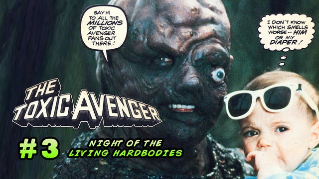 THE TOXIC AVENGER ISSUE #3