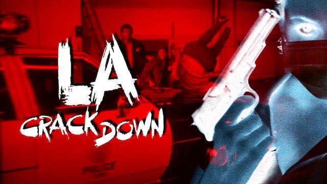L.A. Crackdown
