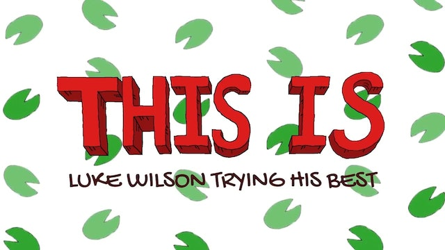 This Is Luke Wilson Trying His Best