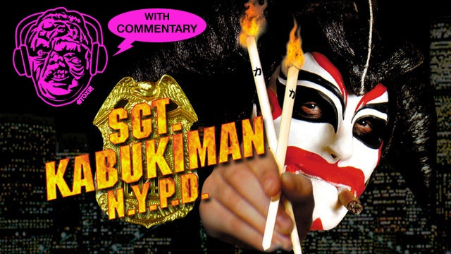 SGT. Kabukiman N.Y.P.D. Director's Commentary Track