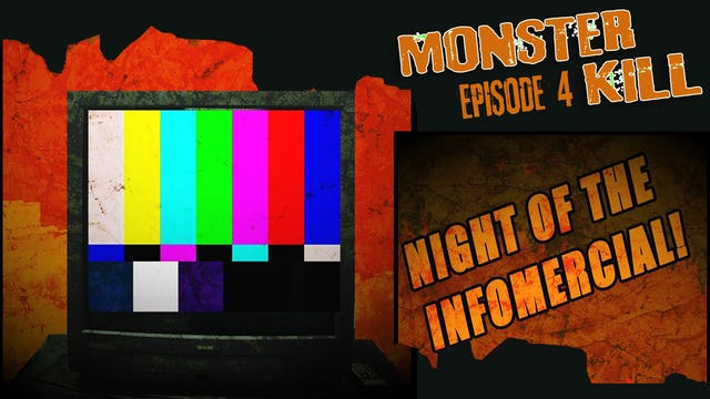 Episode 4: Night Of The Infomercial