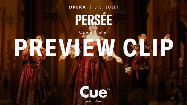 Jean-Baptiste Lully Persée - Preview clip
