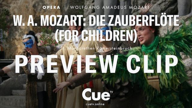 W. A. Mozart Die Zauberflöte for Children - Trailer