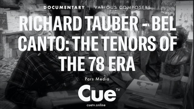 Richard Tauber - Bel canto: The Tenors of the 78 Era