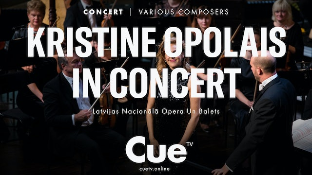 Kristine Opolais in Concert at the Latvian National Opera