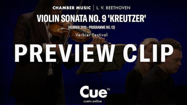 Violin Sonata No. 9 'Kreutzer' (Verbier 2019 - Programme No. 12) - Trailer