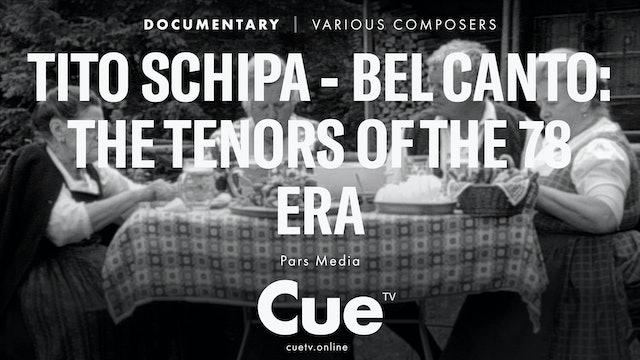 Tito Schipa - Bel canto: The Tenors of the 78 Era