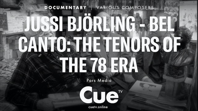 Jussi Björling - Bel canto: The Tenors of the 78 Era