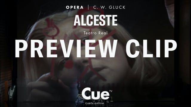 Teatro Real: Gluck: Alceste - Preview...