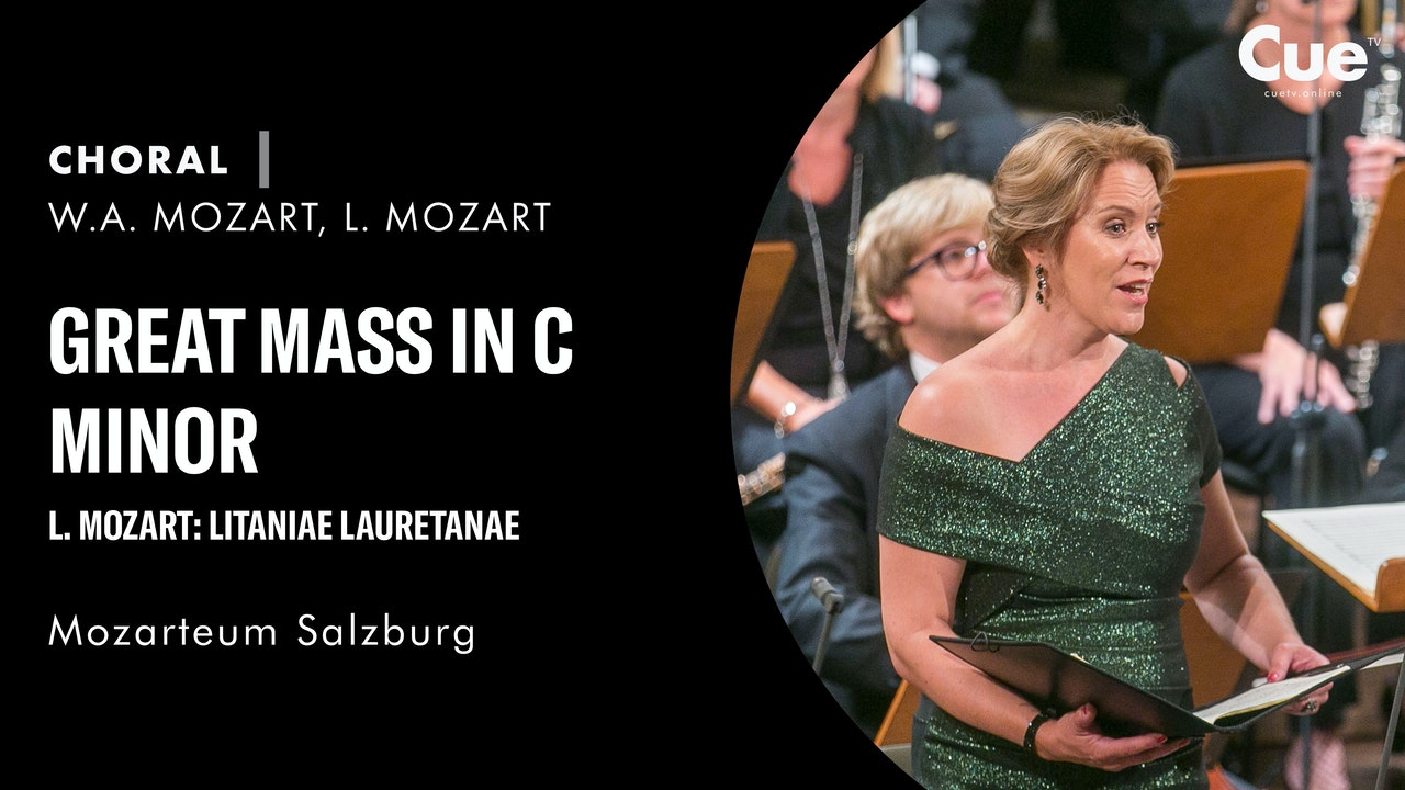 Great Mass in C Minor, L. Mozart: Litaniae Lauretanae
