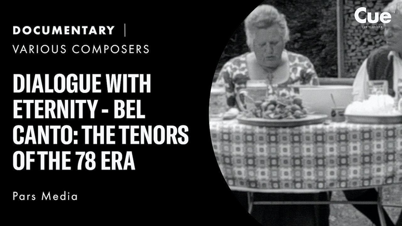 Bel canto: The Tenors of the 78 Era - Dialogue with Eternity