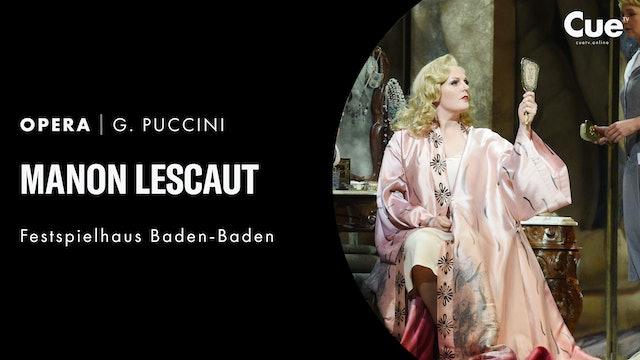 Baden-Baden 2014: Puccini: Manon Lescaut