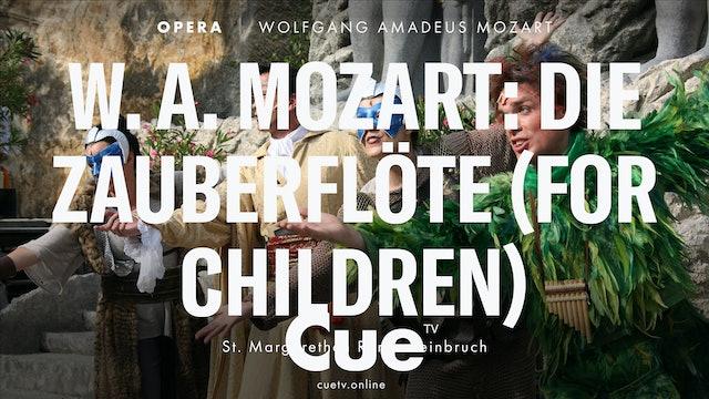 Die Zauberflöte (for Children)