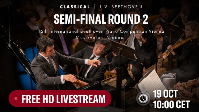 16th International Beethoven Piano Competition Vienna: Semi final round 2