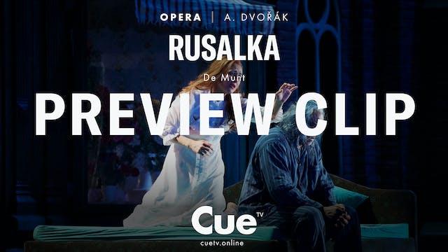 La Monnaie: Dvořák: Rusalka - Preview...