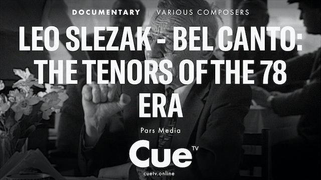 Leo Slezak - Bel canto: The Tenors of the 78 Era