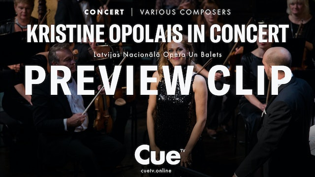 Kristine Opolais in Concert at the Latvian National Opera - Trailer