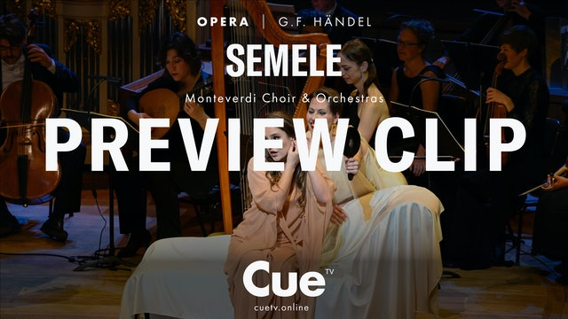 George Frideric Handel Semele - Preview clip