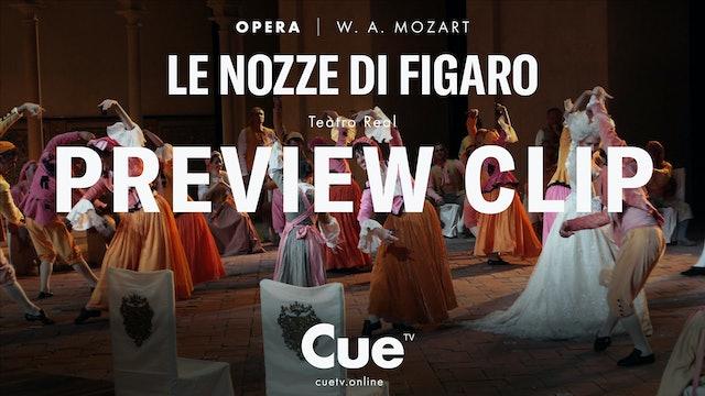 Teatro Real: Le Nozze di Figaro - Trailer
