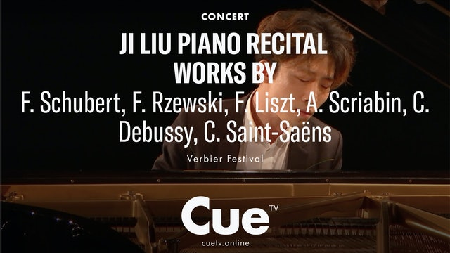 Ji Liu - Works by Schubert; Rzewski; Liszt; Scriabin; Debussy; Saint-Saëns