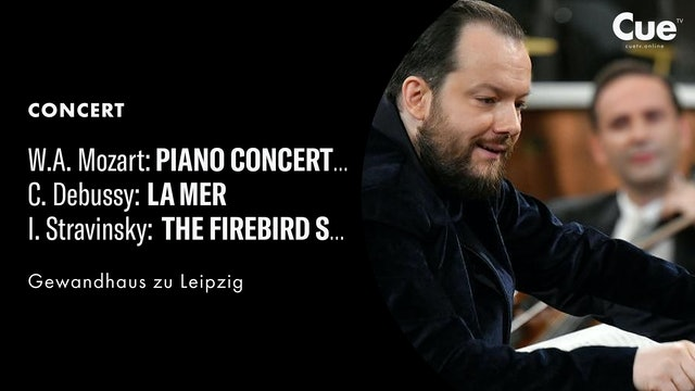 Piano Concerto No. 17; Debussy: La Mer The Firebird Concert Suite (1919 Version)