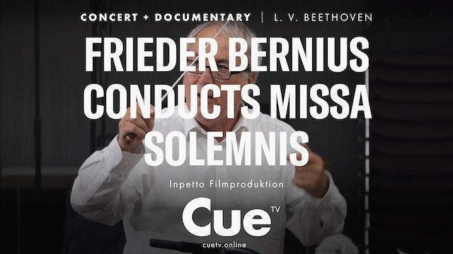 Frieder Bernius conducts Missa Solemnis