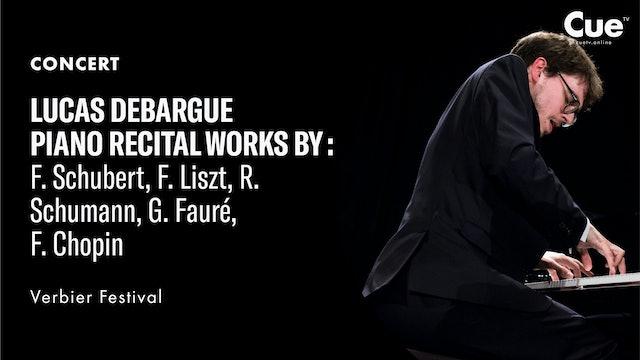 Lucas Debargue Piano Recital Works by F. Schubert, F. Liszt, R. Schumann