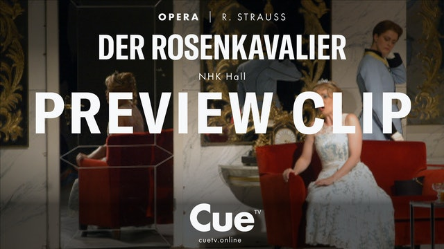 Richard Strauss Der Rosenkavalier - Preview clip