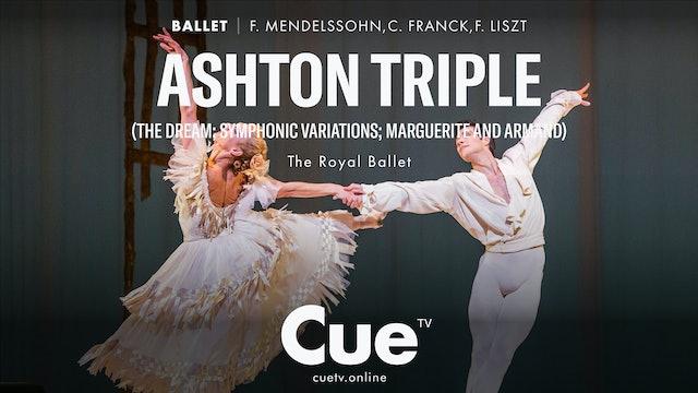 Ashton Triple (The Dream; Symphonic Variations; Marguerite and Armand)