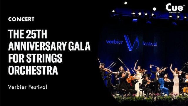 Verbier Festival 25th anniversary - Strings